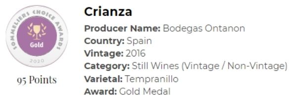 2016 Ontanon Crianza: Gold Medal; 95pts; Winery of the Year: Spain
