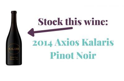 Photo for: Stock this wine: 2014 Axios Kalaris Pinot Noir