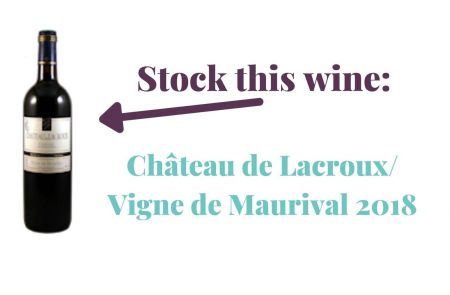 Photo for: Stock this wine: Château de Lacroux/ Vigne de Maurival 2018
