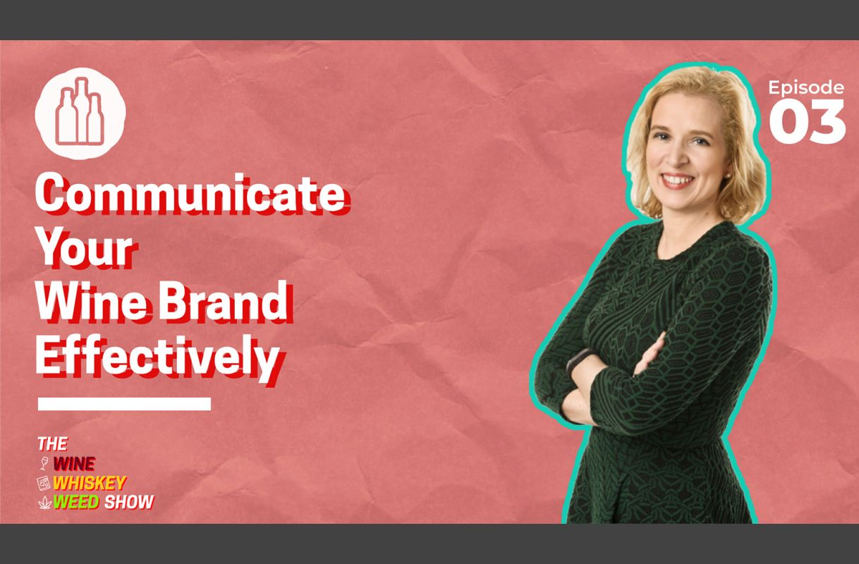Photo for: Episode 03 : Communicate Your Wine Brand Effectively - Felicity Carter
