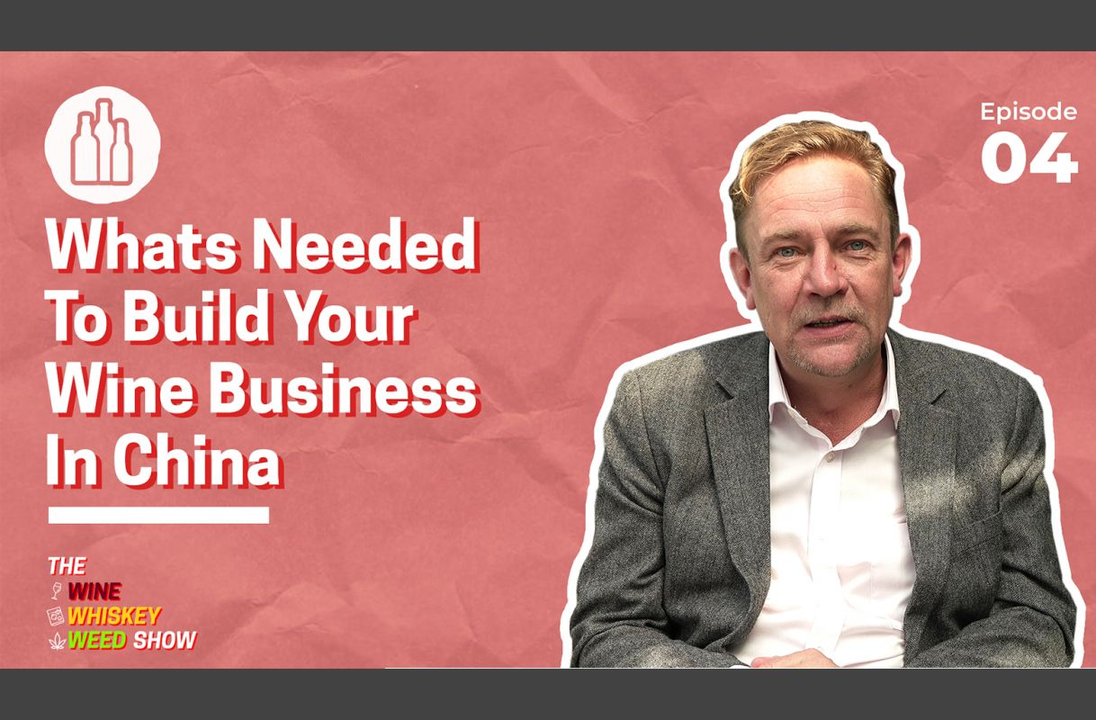 Photo for: Episode 04 : Whats Needed To Build Your Wine Business In China - Marcus Ford